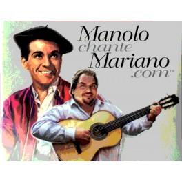MANOLO chante MARIANO